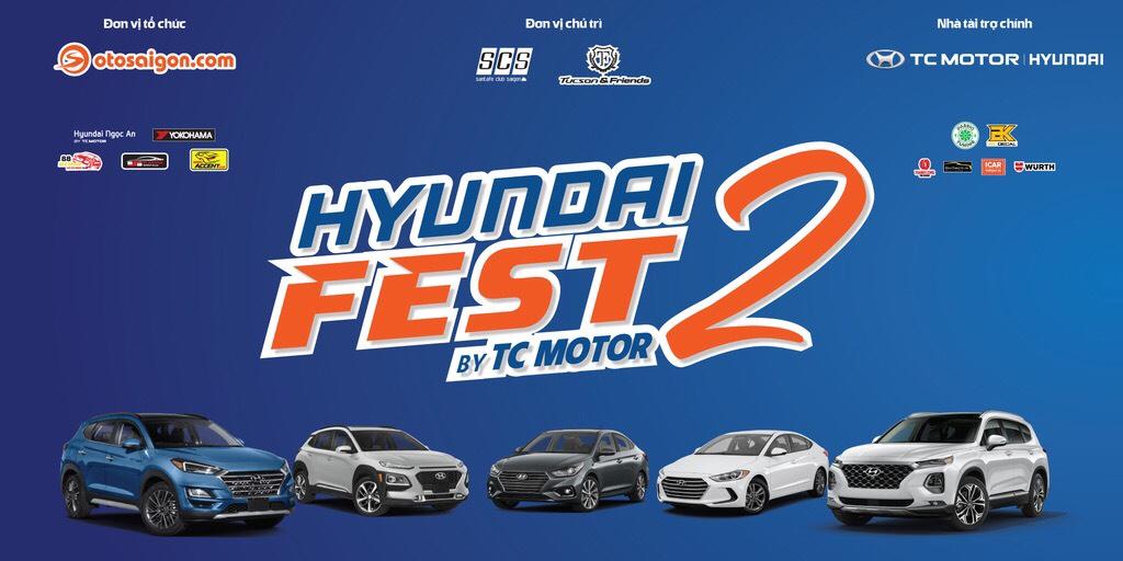 Hyundai Fest 2 – Ngày hội của người dùng xe Hyundai tại Miền Nam.