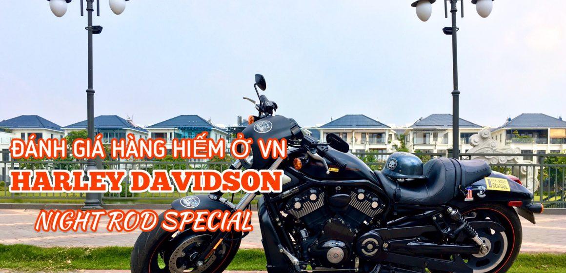 """Đánh giá Harley Davidson Night Rod Special """"hàng hiếm"""" tại Việt Nam."""