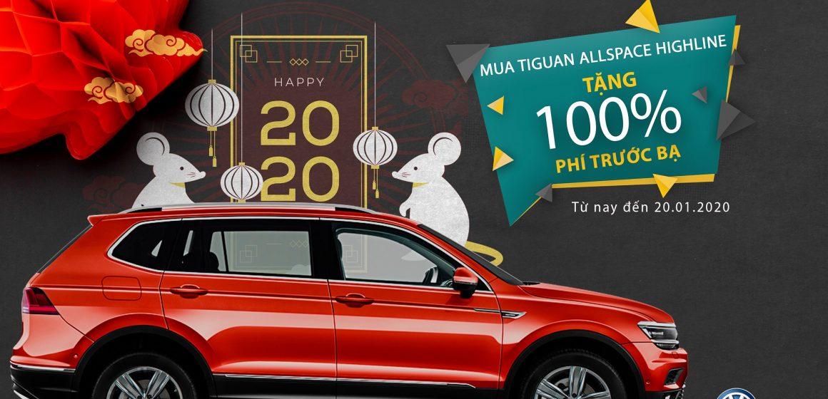 Hỗ trợ 100% phí trước bạ khi mua xe Tiguan Allspace Highline