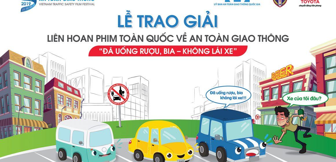 Lễ trao giải Liên Hoan Phim Toàn Quốc về An Toàn Giao Thông sẽ diễn ra tại Hà Nội.