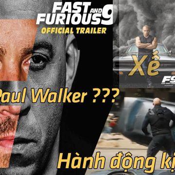 Trailer FAST and Furious 9 ảo diệu, kịch tính, gay cấn và sự xuất hiện đầy bất ngờ
