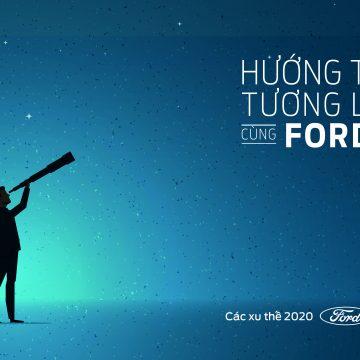 Ford công bố báo cáo xu thế toàn cầu năm 2020