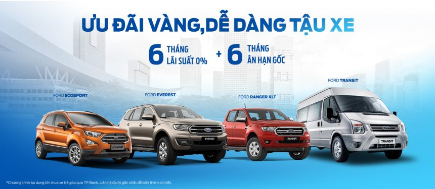 """Ford Việt Nam triển khai chương trình """"Ưu Đãi Vàng, Dễ Dàng Tậu Xe"""""""