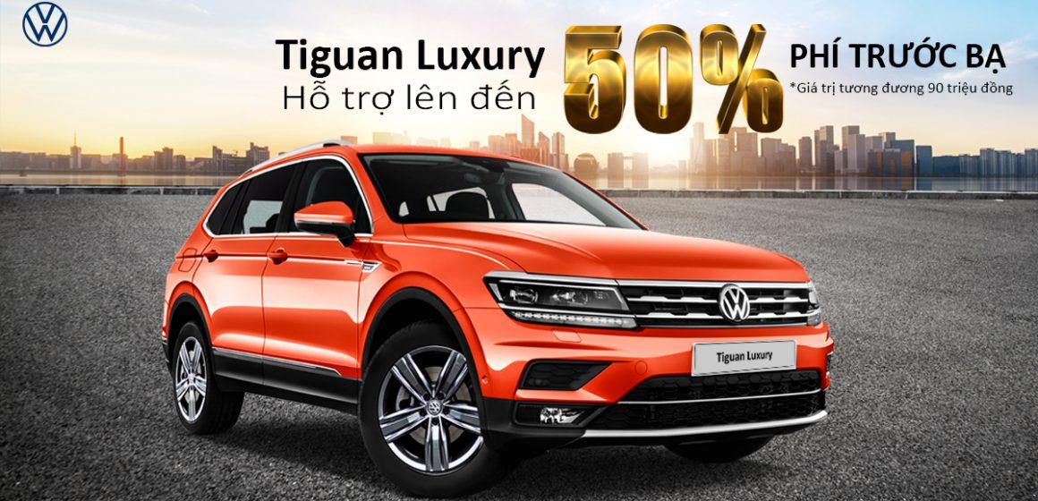 Hỗ trợ lên đến 50% phí trước bạ cho phiên bản Luxury của VW Tiguan Allspace