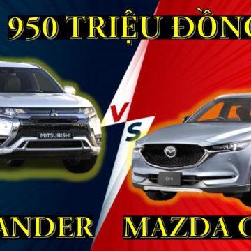 Mitsubishi Outlander 2020 và Mazda CX-5 2020, chọn xe nào?