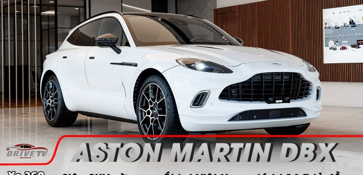 Siêu SUV Aston Martin DBX chính thức ra mắt tại Việt Nam với giá 16,7 tỷ đồng