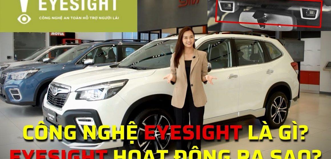 Công nghệ Eyesight trên xe Subaru là gì, hoạt động thế nào?