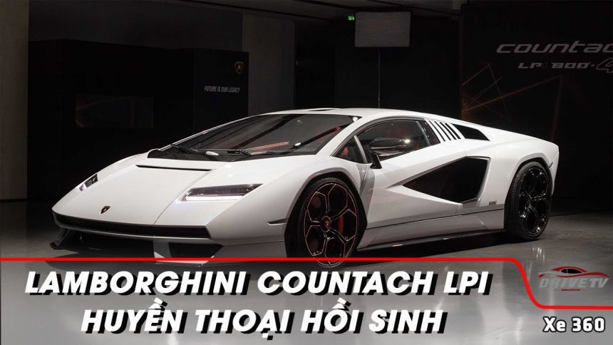 Lamborghini Countach LPI 800-4 – Hồi sinh một huyền thoại
