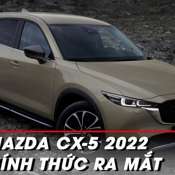Mazda CX-5 2022 chính thức được ra mắt đầu tiên tại thị trường Mỹ